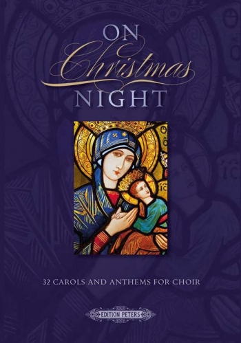 On Christmas Night Is A Collection Of 32 Carols (A Baltic Christmas (Mixed Voices)