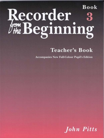 Recorder From The Beginning: Book 1: Teachers Book 3: Descant Recorder  (revised)