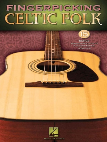 Fingerpicking Celtic Folk: Solo Guitar