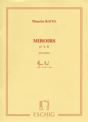Miroirs (No's I-V) For Piano (Eschig)