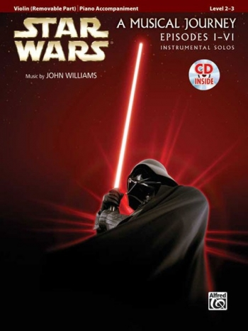 Star Wars Episode 1-6: A Musical Journey: Violin Book & Cd & Piano (Williams)