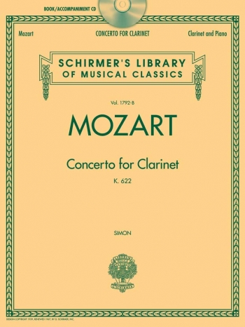 Clarinet Concerto: A Major: K622: Bb Clarinet & Piano: Book & Cd  (Schirmer)