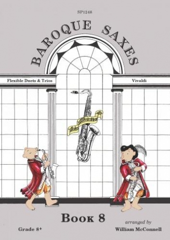 Baroque Saxes: Book 7: Flexible Duets & Trios: Vivaldi: Saxophone Ensemble