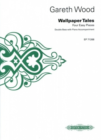 Wood Wallpaper Tales (4 Easy Pieces) For Double Bass & Piano (peters)