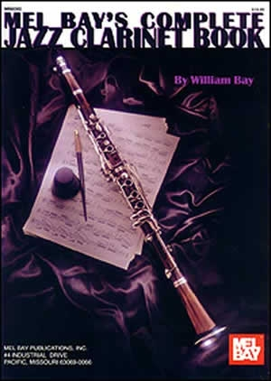 Complete Jazz Clarinet Book (W Bay)