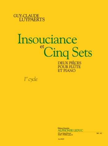 Insouciance Et Cinq Sets - Two Pieces For Flute And Piano