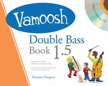 Vamoosh Double Bass Book 1.5: Pupils Book: Book & Cd (Thomas Gregor)