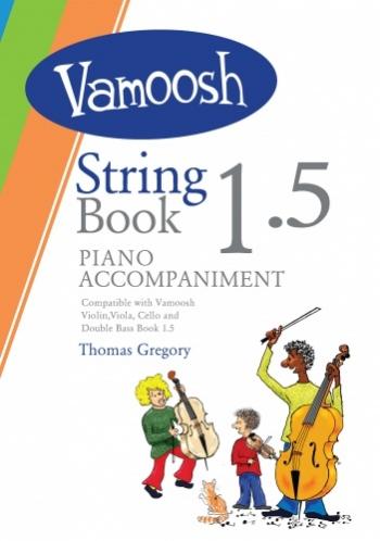 Vamoosh String Book 1.5 Piano Accompaniment