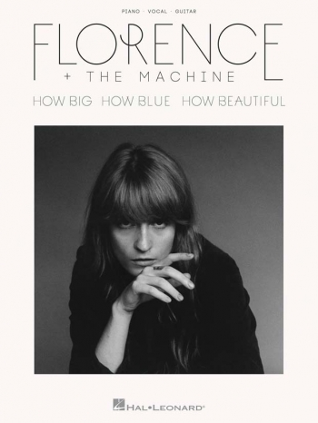 Florence And The Machine: How Big How Blue How Beautiful: Piano Vocal & Guitar