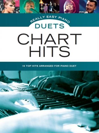 Really Easy Piano Duets: Chart Hits: Piano Duet