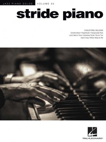 Jazz Piano Solos Volume 35: Stride Piano: 19 Selections