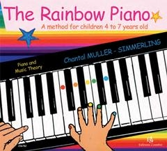 The Rainbow Piano: A Method For Children Aged 4 To 7 Years