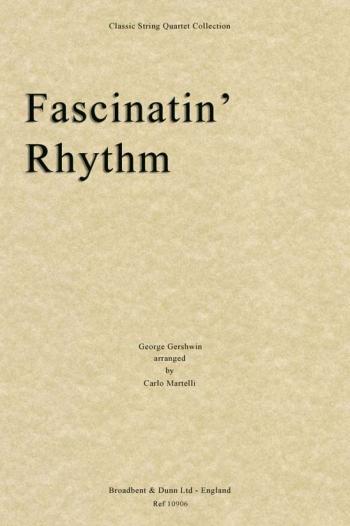 Fasinatin Rhythm For String Quartet Set Of Parts (Gershwin Arr Martelli)