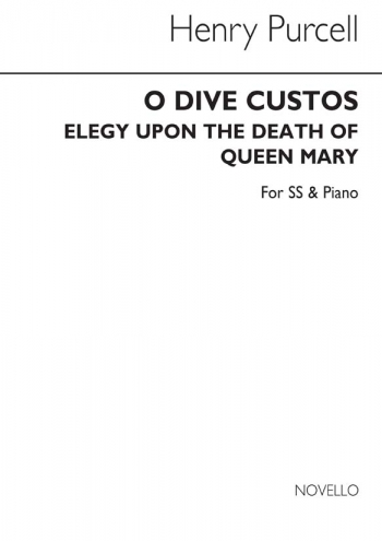O Dive Custos Elegy Upon The Death OF Queen Mary (SS & Piano)