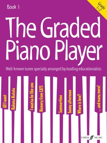 Graded Piano Player, The: Grades 1-2: Piano Solo (Faber)