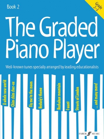 Graded Piano Player, The: Grades 2-3 Piano Solo (Faber)