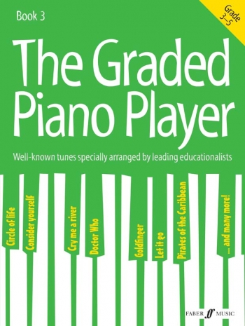 Graded Piano Player, The: Grades 3-5 Piano Solo (Faber)