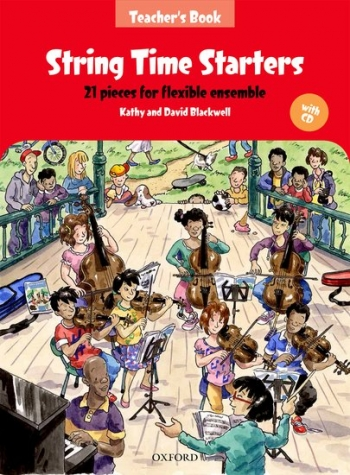 String Time Starters Teacher's Book + CD: 21 Pieces For Flexible Ensemble (Blackwells)