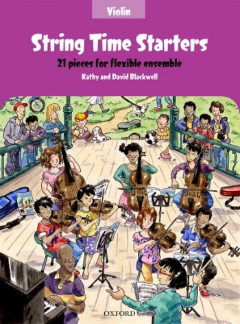 String Time Starters Violin Pupils Book: 21 Pieces For Flexible Ensemble (Blackwells)