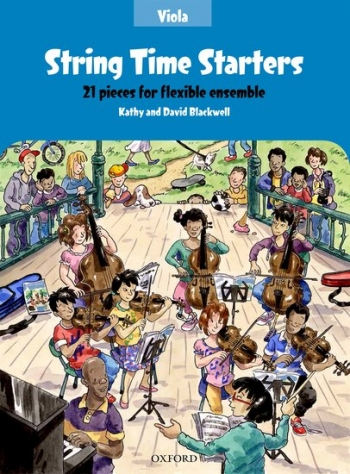 String Time Starters Viola Pupils Book: 21 Pieces For Flexible Ensemble (Blackwells)