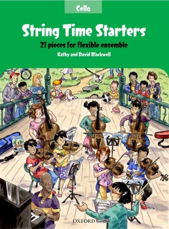 String Time Starters Cello Pupils Book: 21 Pieces For Flexible Ensemble (Blackwells)