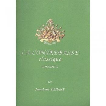 La Contrabasse Classique Vol. A: Double Bass & Piano (Combre