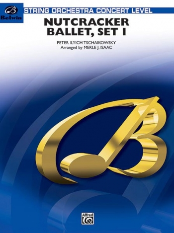 "Nutcracker Ballet, Set I (""Dance Of The Sugar Plum Fairy"" And ""Waltz : Orchestra: Score &"