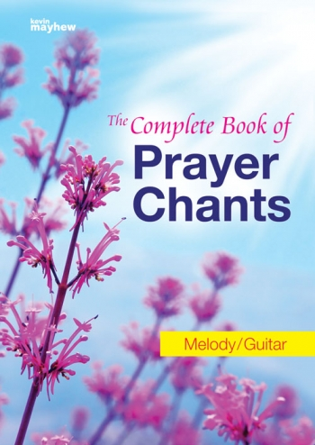The Complete Book Of Prayer Chants - Melody