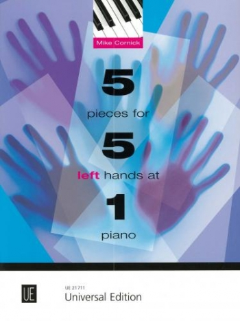 5 Pieces For 5 Left Hands At 1 Piano (cornick)