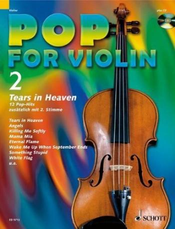 Pop For Violin 2: Tears In Heaven For 1 Or 2 Violins Book & Backing Tracks (Schott)