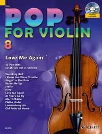 Pop For Violin 8: Love Me Again: For 1 Or 2 Violins Book & Backing Tracks (Schott)