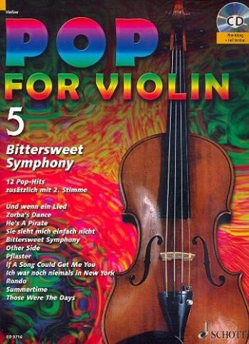 Pop For Violin 5: Bitter Sweet Symphony For 1 Or 2 Violins Book & Backing Tracks (Schott)