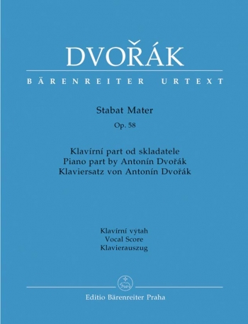 Stabat Mater: Op.58 (Vocal Score Based On Dvorak's Original Piano Reduction)(Barenreiter)