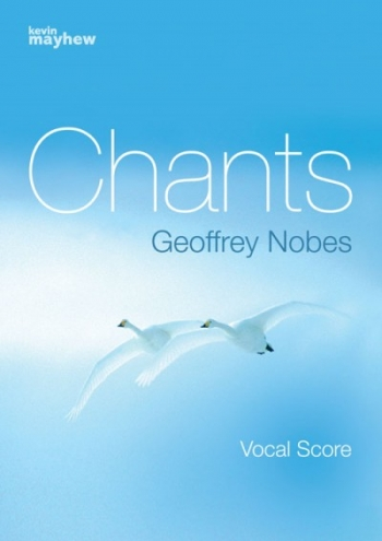 Chants Vocal Score (Mayhew)
