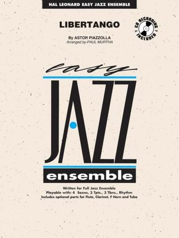 Easy Jazz Ensemble: Liber Tango: Ensemble Score & Parts (Piazzolla Arr Murtha)
