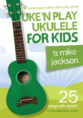 Uke'n Play Ukulele For Kids (Book/Audio Download) (Jackson)