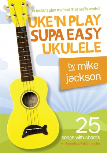 Uke'n Play Supa Easy Ukulele (Book/Audio Download) (Jackson)