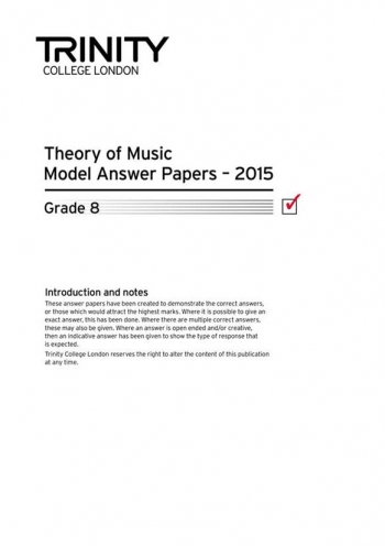 Trinity College London Theory Model Answers Paper (2015) Grade 8