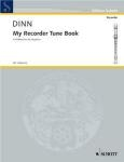 My Recorder Tune Book A Method For The Beginner Vol 1