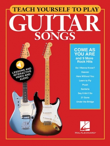 Teach Yourself To Play Guitar Songs: Come As You Are And 9 More Rock Hits Book & Audio Onl