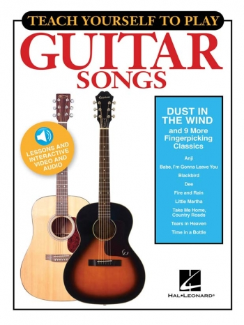 Teach Yourself To Play Guitar Songs: Dust In The Wind And 9 More Fingerpicking  Book & Aud