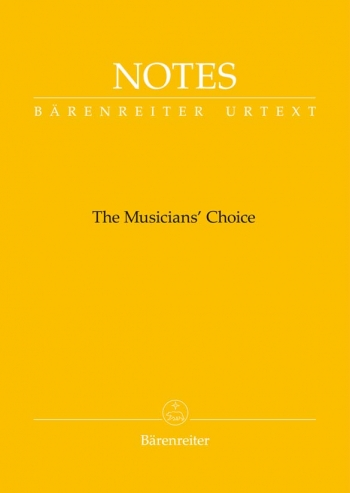 Manuscript: Notes: The Musicians Choice (Small Yellow) (Barenreiter)