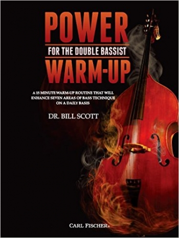 Power Warm-Up For The Double Bassist (Dr Bill Scott)