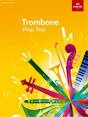 ABRSM Prep Test For Trombone 2017