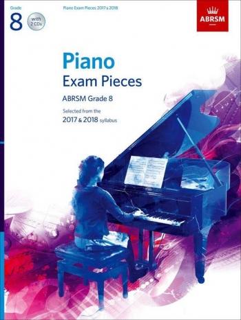 ABRSM Piano Exam Pieces 2017 & 2018 Grade 8 Book & 2 CDs
