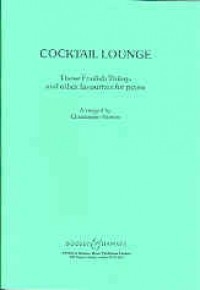 Cocktail Lounge: These Foolish Things And Other Favourites For Piano (Norton)