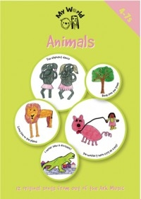 My World Animals By Leading Children's Writers Book & Cd (Out Of The Ark)