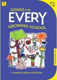 Songs For Every Growing School: Ages 5-11 Book & Cd (Johnston)