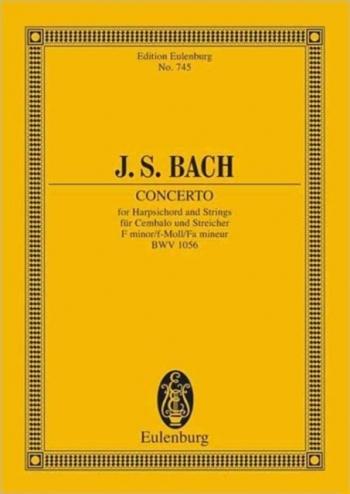 Concerto In F Minor Bwv1056: Miniature Score (Eulenberg)