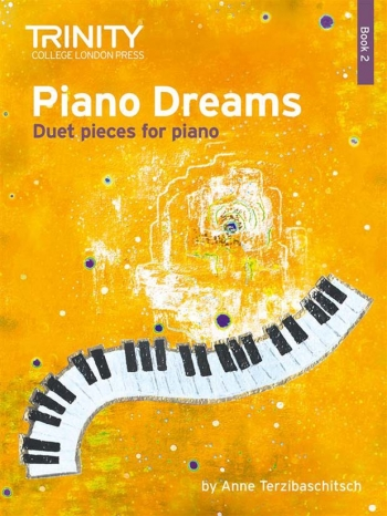 Piano Dreams Book 2: Duet Pieces For Piano (Trinity)